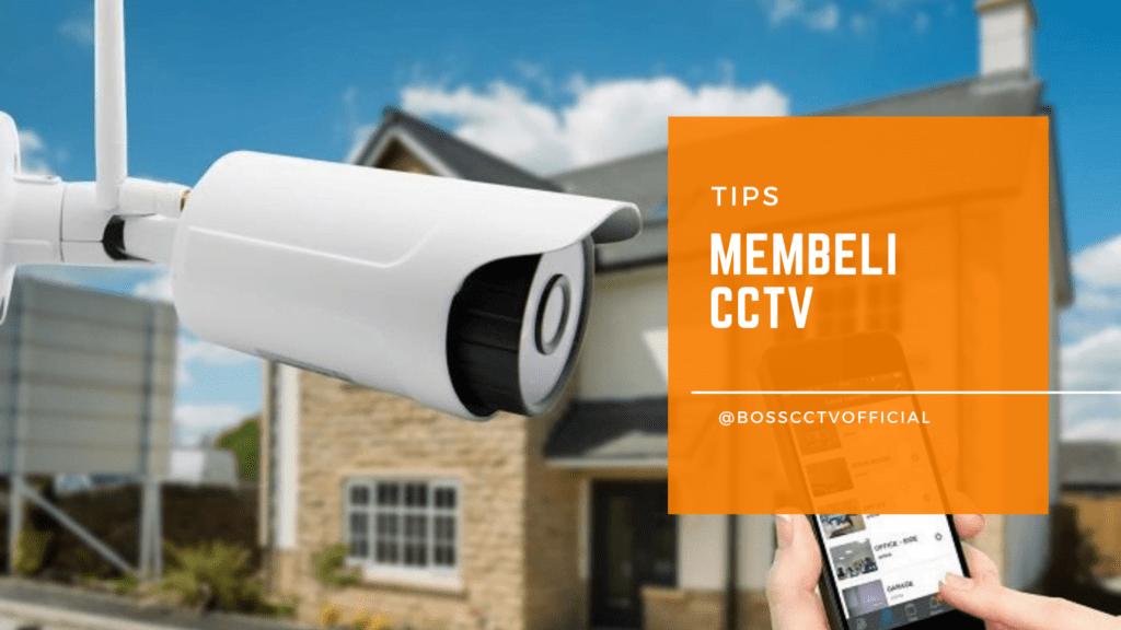 Tips Membeli CCTV agar Cocok dan Sesuai Kebutuhan