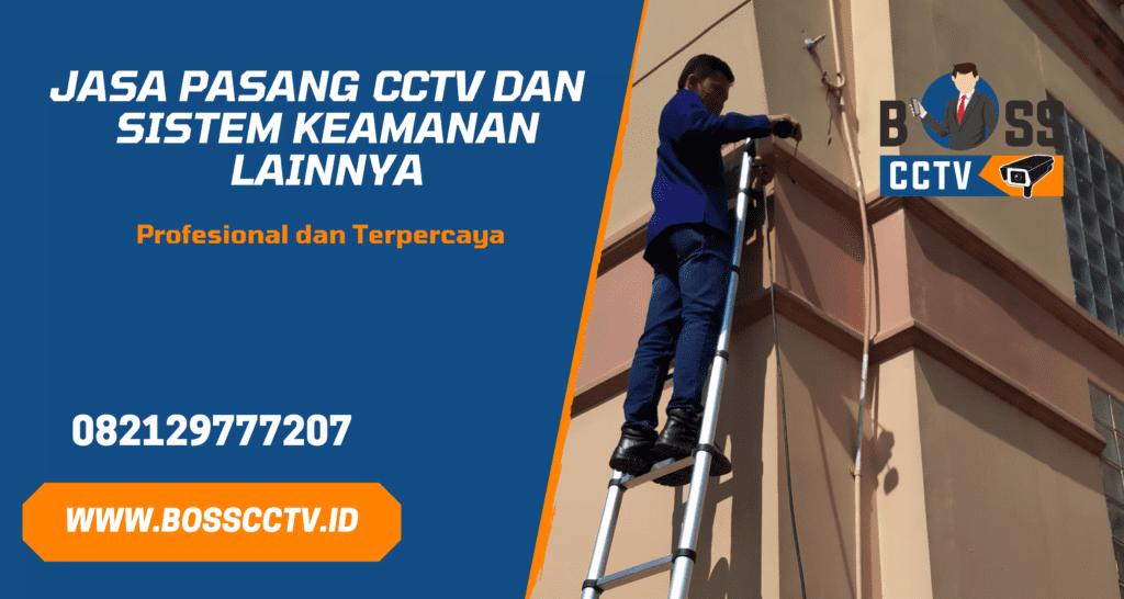 Jasa Pasang CCTV Terdekat Free Installasi dan Setting Online