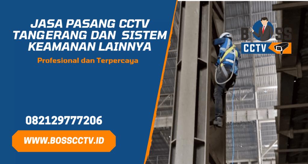 Jasa Pasang CCTV Cimone Tangerang dan Promo Harga Paket CCTV Murah