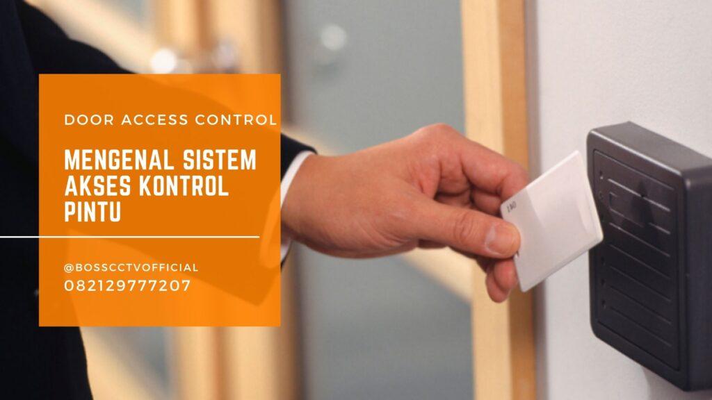 Yuk, Kenali Sistem Akses Kontrol Pintu (Door Access Control)