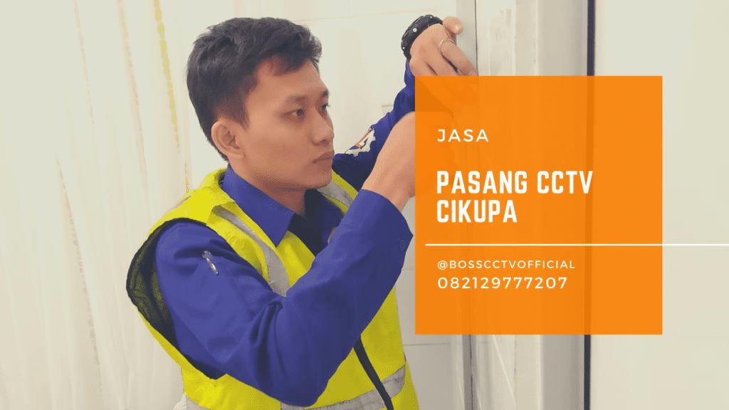 Jasa Pasang CCTV Cikupa Tangerang
