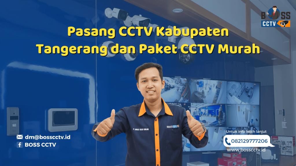Pasang CCTV Kabupaten Tangerang dan Paket CCTV Murah