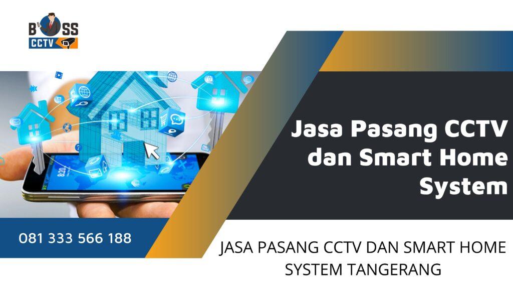 Jasa Pasang CCTV Cipondoh Tangerang dan Promo Harga Paket CCTV Murah