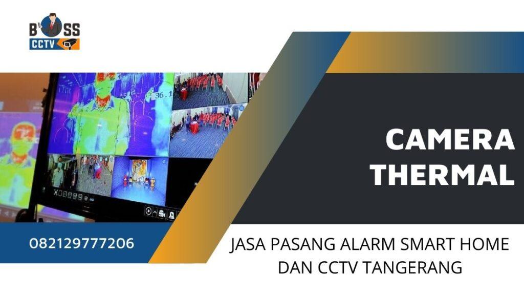 CCTV Thermal Untuk Menghadapi New Normal