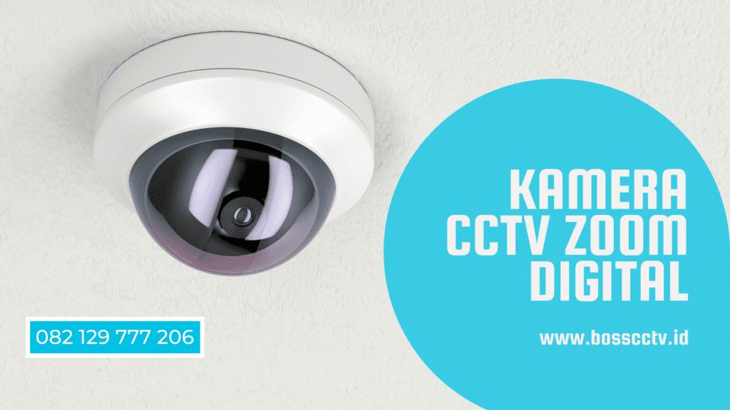 Kamera CCTV Zoom Digital