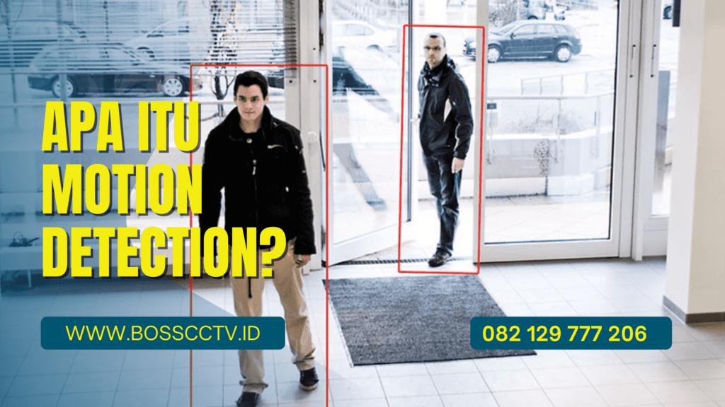 Motion Detection Pada Kamera CCTV