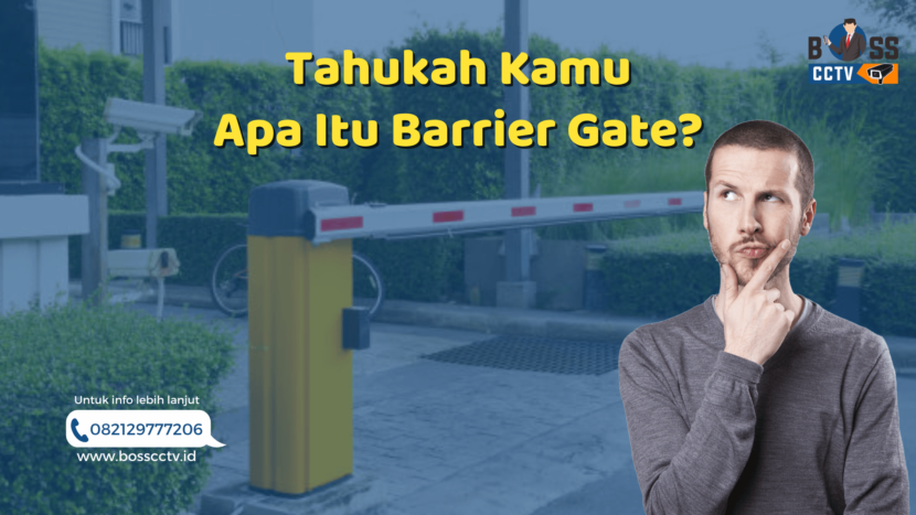Tahukah kamu apa itu Barrier Gate