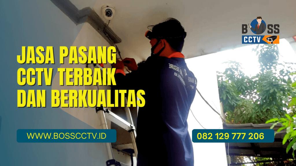 Kamu Bingung Cari Jasa Pasang CCTV Berkualitas? Coba Cek Ini!
