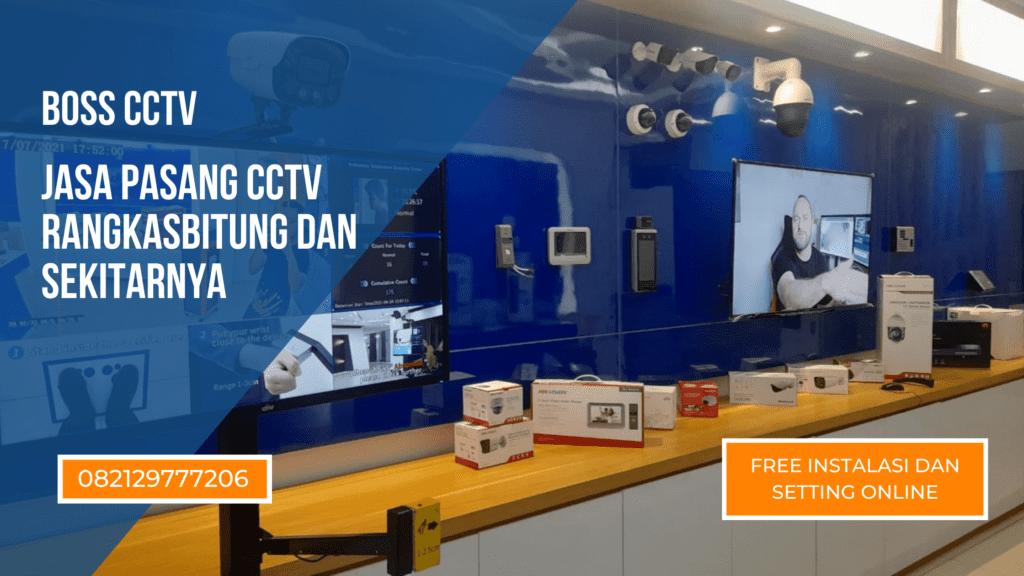 Jasa Pasang CCTV Rangkasbitung Free Instalasi dan Setting Online