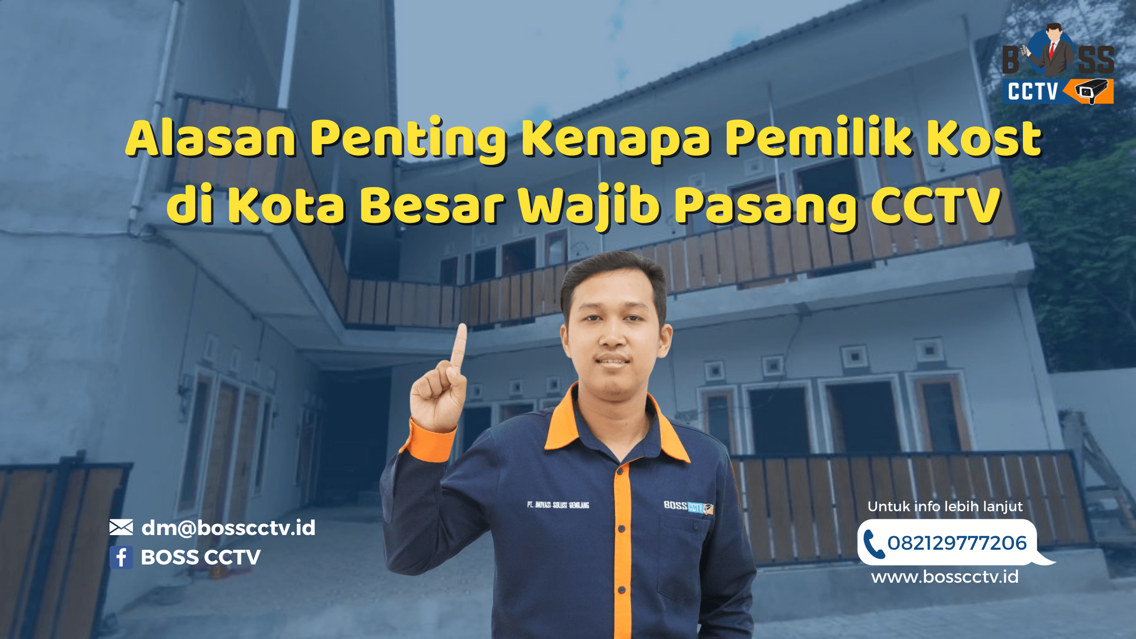 Alasan Penting Kenapa Pemilik Kost di Kota Besar Wajib Pasang CCTV