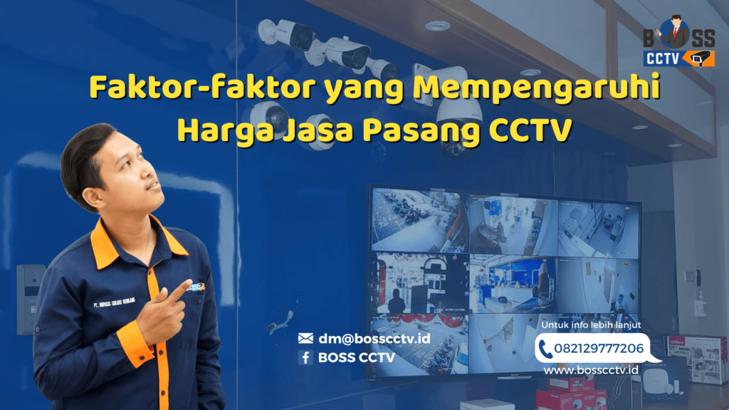 Faktor-faktor yang Mempengaruhi Harga Jasa Pasang CCTV