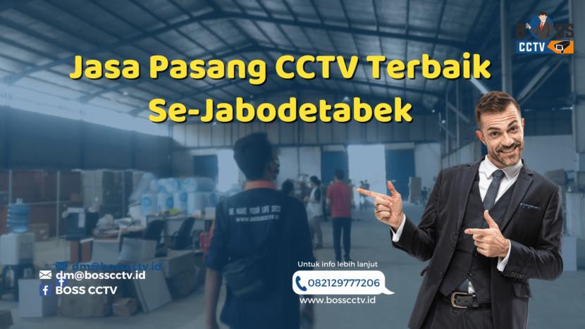 Jasa Pasang CCTV Terbaik Se-Jabodetabek