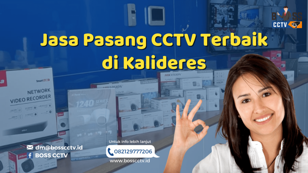 Jasa Pasang CCTV Terbaik di Kalideres